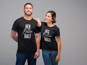 His Her Better Half Couples TShirt Husband Wife Married Newlywed Wedding Mr Mrs