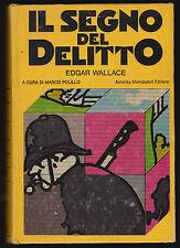 EDGAR WALLACE IL SEGNO DEL DELITTO - MONDADORI OMNIBUS GIALLI 1978 1° EDIZIONE
