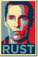 Rust cohle FOTO STAMPA POSTER (Obama Hope) True Detective Matthew McConaughey
