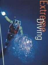 Extreme Sports Ser.: Extreme Diving by Andrea Ballerini (2001, Trade Paperback)
