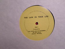 PRIVATE LP RECORD/THE LAW IN YOUR LIFE/STATE BAR OF WISCONSIN/VG+ VINYL/NO COVER