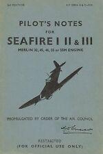 SUPERMARINE SEAFIRE I, II & III PILOT'S NOTES - A.P. 2280 A, B & C P.N. 1944