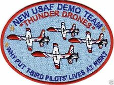 "USAF THUNDERBIRDS SPOOF PATCH, NEW USAF DEMO TEAM, ""THUNDER DRONES             Y"
