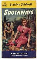 Southways by Erskine Caldwell 1952 Signet Paperback 933