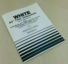 "WHITE 40"" TILLER ATTACHMENT FOR GT-1655-1855 PARTS CATALOG INSTRUCTION MANUAL"