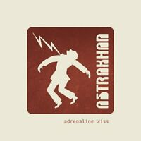 Astrakhan - Adrenaline Kiss [CD]