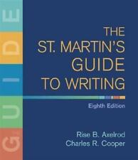 The St. Martin's Guide to Writing by Axelrod Eighth Edition English Textbook