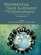Preferential Trade Agreement Policies for Development: A Handbook (Paperback or