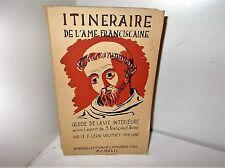 Itinéraire de l'Ame Franciscaine, Guide Vie Intérieure St François d'Assise 1942