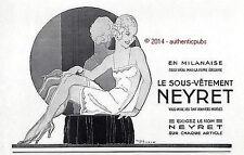 PUBLICITE LINGERIE NEYRET MILANAISE SIGNE RENE VINCENT DE 1932 FRENCH AD PUB