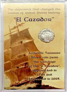 El Cazador Spanish 1/2 REALES Shipwreck Treasure Silver Coin