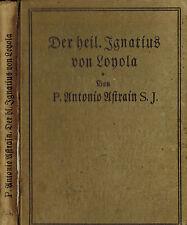 Astrain, santo Ignatius de Loyola, jesuitas fundador de Sociedad de jesús, 1924