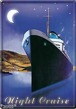 Nostalgic Art Night Cruise Kreuzfahrt Night Tin Sign - Metal Postcard*