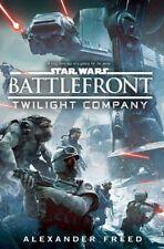 Star Wars: Battlefront: Twilight Company by Alexander Freed (Hardback, 2015)