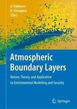 Atmospheric Boundary Layers : Nature, Theory, and Applications to...