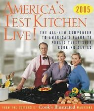 America's Test Kitchen Live!: All-New Recipes, Techniques, Equipment Ratings NEW