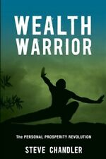 Wealth Warrior: The Personal Prosperity Revolution, Brand New, Free P&P in th...