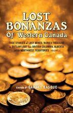 Lost Bonanzas of Western Canada