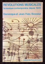 DET J-Y BOSSEUR, RÉVOLUTIONS MUSICALES MUSIQUE CONTEMPORAINE DEPUIS 1945