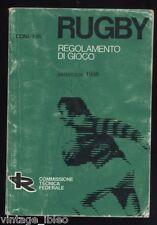 RUGBY - REGOLAMENTO DI GIOCO - C.O.N.I. F.I.R. COMMISSIONE TECNICA FEDERALE 1986