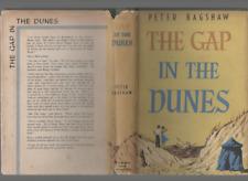 PETER BAGSHAW THE GAP IN THE DUNES FIRST EDITION HARDBACK U/C DJ 1959