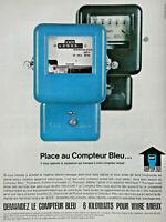 PUBLICITÉ DE PRESSE 1963 PLACE AU COMPTEUR BLEU EDF 6 KILOWATTS POUR MIEUX VIVRE