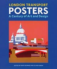 London Transport Posters: A Century of Art and Design, , , Good, 2011-06-01,