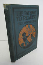 The PATHWAY TO READING Second Reader by Coleman, Uhl & Hosic, 1925 Illustrated