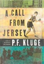 A Call From Jersey: A Novel - Good - Kluge, P. F. - Hardcover