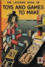 Ladybird Books: Series 633: Toys and Games to Make