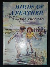 BIRDS OF A FEATHER by NIGEL TRANTER - BROCKHAMPTON PRESS - Hardback Dust-jacket