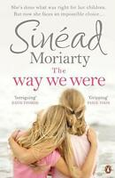 The Way We Were by Moriarty, Sinéad Paperback Book 9780241970720 NEW