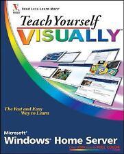 Teach Yourself VISUALLY Windows Home Server (Teach Yourself VISUALLY (Tech))