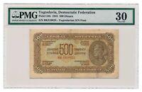 YUGOSLAVIA banknote 500 dinara 1944 Yugoslavia print PMG VF 30 Very Fine grade