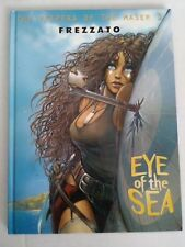 The Keepers Of The Maser 3: Eye of the Sea - Frezzato (Hardcover Graphic Novel)
