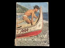 THE YAMI OF THE ORCHID ISLAND  TAO PEOPLE TAIWAN  1974 PICTURE BOOK Hans Egli