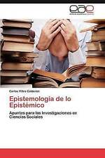 USED (LN) Epistemología de lo Epistémico: Apuntes para las Investigaciones en