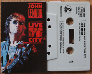 JOHN LENNON - LIVE IN NEW YORK CITY (PARLOPHONE TCPCS7301) 1986 UK CASSETTE TAPE
