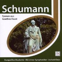 JOSHARD/EUROPACHORAKADEMIE DAUS - Schumann - SZENEN AUS GOETHES FAUST  CD NEW