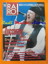 rivista RARO 108/2000 Zucchero Cream Roberto  Vecchioni Franti Walhalla  No cd