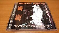 Mortal Decay - Sickening Erotic Fanaticism(1997)CD