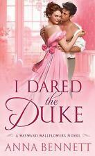 I Dared the Duke: A Wayward Wallflowers Novel (The Wayward Wallflowers) by Benn