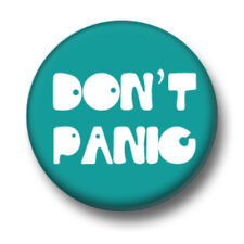 Keine Panik 1 Zoll/25mm Pin Button Badge Chill Out Calm Easy Going Frieden Niedlich