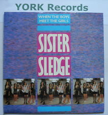 """SISTER SLEDGE - When The Boys Meet The Girls - Excellent Con 7"""" Single A 9486"""