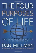 The Four Purposes of Life: Finding Meaning and Direction in a Changing World...