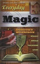 Everyday Magic: Spells and Rituals for Modern Living NEW BOOK