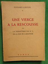 UNE VIERGE A LA RESCOUSSE EDOUARD LOBSTEIN  1946 CURIOSA FERMETURE PROSTITUTION