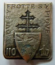 Insigne 110° RI 1945 Régiment Infanterie ORIGINAL Drago Libération et Indochine