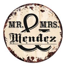 CPF-0242 MR. & MRS. MENDEZ Circle Sign Rustic Tin Bar Home Man Cave Gift