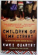 Children Of The Street Kwei Quartey Darko Dawson Mystery Crime book pb 2011